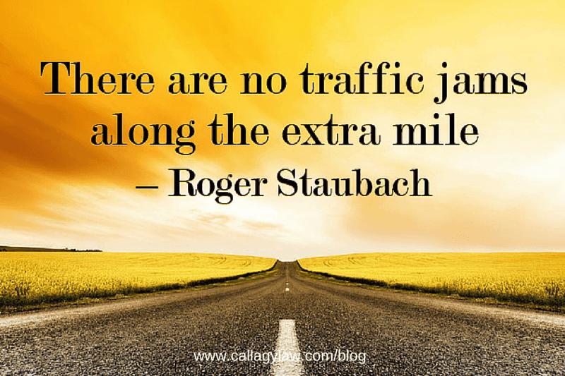 Roger Staubach Traffic Jams Callagy Law Quote