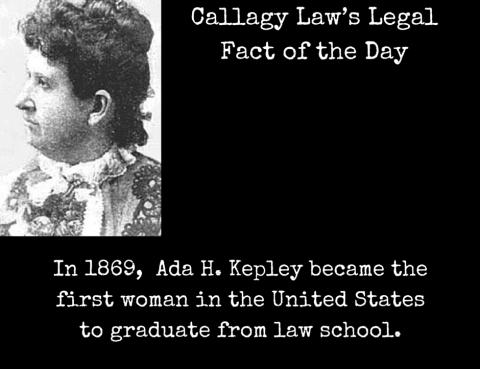 Ada H Kepley Callagy Law Legal Fact